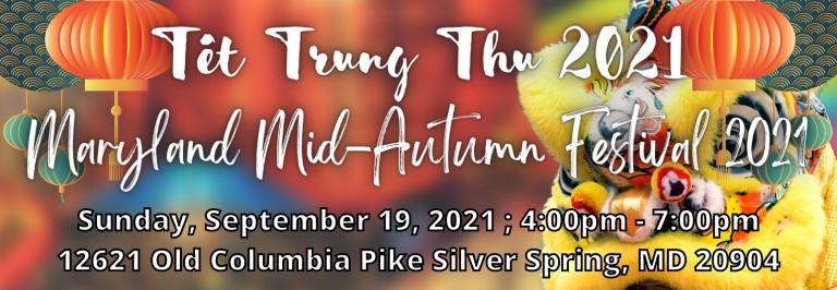 Tết Trung Thu 2021 , Maryland Mid-Autumn Festival 2021